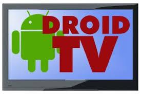 droid tv